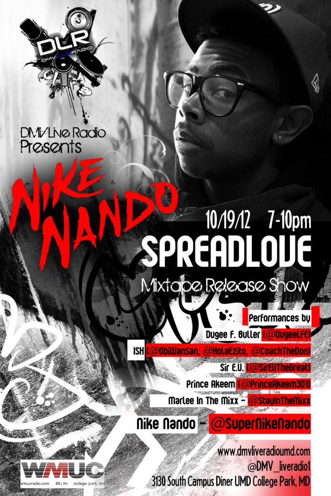 DMV Live Radio Presents Nike Nando #SpreadLove 10/19/12